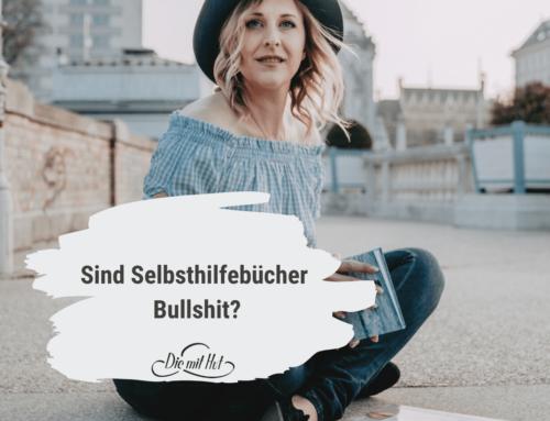 Sind Selbsthilfe Bücher Bullshit?