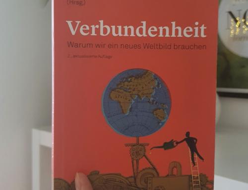 Verbundenheit – Warum wir ein neues Weltbild brauchen von Gerald Hüther